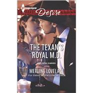 The Texan's Royal M.d. by Lovelace, Merline, 9780373733705