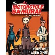The Motorcycle Samurai 1 by Sheridan, Chris, 9781603093705
