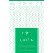 Grids & Guides Notepapers: 3 Notepads for Visual Thinkers by Princeton Architectural Press, 9781616893705