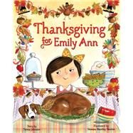Thanksgiving for Emily Ann by Johnston, Teresa; Brantley-newton, Vanessa, 9780545773706