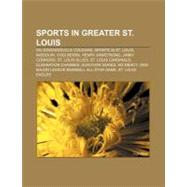 Sports in Greater St Louis : St. Louis Blues by , 9781157283706