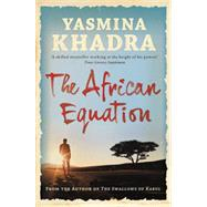 The African Equation by Curtis, Howard; Khadra, Yasmina, 9781908313706