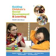 Guiding Children's Social Development and Learning by Kostelnik, Marjorie; Whiren, Alice; Soderman, Anne; Rupiper, Michelle L.; Gregory, Kara, 9781285743707