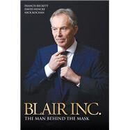 Blair Inc. by Beckett, Francis; Hencke, David; Kochan, Nick, 9781784183707