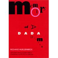Memoirs of a Dada Drummer by Huelsenbeck, Richard; Kleinschmidt, Hans J., 9780520073708