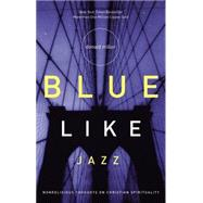 Blue Like Jazz by MILLER, DON, 9780785263708