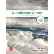 Computer Accounting with QuickBooks Online: A Cloud Based Approach 1st Edition (w/ QuickBooks Online Access) by Yacht, Carol, 9781259853708