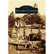 Poudre Canyon by Fleming, Barbara; Mcneill, Malcolm, 9781467133708