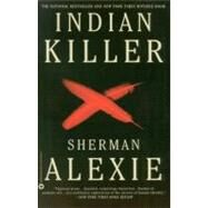 Indian Killer by Alexie, Sherman, 9780446673709