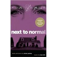 Next to Normal by Yorkey, Brian, 9781559363709