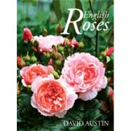 David Austin's English Roses by Austin, David, 9781870673709
