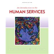 An Introduction To Human Services by Woodside, Marianne R.; McClam, Tricia, 9780840033710