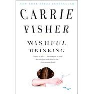 Wishful Drinking by Fisher, Carrie, 9781439153710