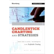 Candlestick Charting and Strategies by William, Ron, 9781576603710