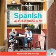 Lonely Planet Spanish Phrasebook by Lonely Planet Publications, 9781743603710