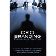 CEO Branding: Theory and practice by Fetscherin; Marc, 9781138013711