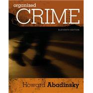 Organized Crime by Abadinsky, 9781305633711