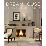 Dreamhouse by Baird, Penny Drue; Buatta, Mario, 9781580933711