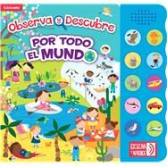 Por todo el mundo/ Around the World by Kidsbooks, 9781628853711