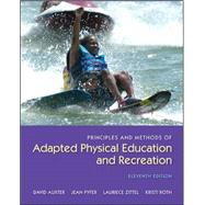 Principles and Methods of Adapted Physical Education and Recreation by Auxter, David; Pyfer, Jean; Zittel, Laurie; Roth, Kristi; Huettig, Carol, 9780073523712
