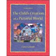 The Child's Creation of A Pictorial World by Golomb; Claire, 9780805843712