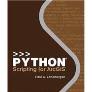 Python Scripting for Arcgis by Zandbergen, Paul A., 9781589483712