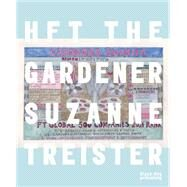 Hft the Gardener by Treister, Suzanne, 9781910433713
