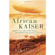 African Kaiser by Gaudi, Robert, 9780425283714