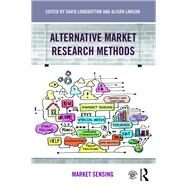 Alternative Market Research Methods: Market Sensing by Longbottom; David, 9781138843714
