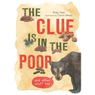 The Clue Is in the Poop by Seed, Andy; Almon, Claire, 9781682973714