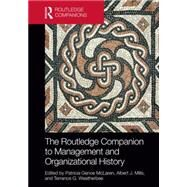 The Routledge Companion to Management and Organizational History by McLaren; Patricia Genoe, 9780415823715