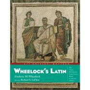 Wheelock's Latin (Revised 6th Edition) by Wheelock, Frederic M., 9780060783716