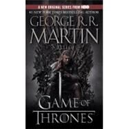A Game of Thrones (HBO Tie-in Edition) by MARTIN, GEORGE R. R., 9780553593716