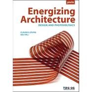 Energizing Architecture: Design and Photovoltaics by Luhling, Claudia, 9783939633716