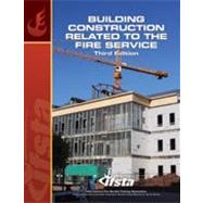 Building Construction Related to the Fire Service by IFSTA, 9780879393717