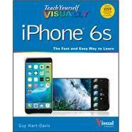 Teach Yourself Visually iPhone 6s by Hart-Davis, Guy, 9781119173717