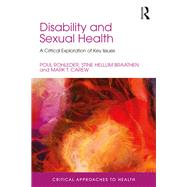 Disability and Sexual Health: Critical Psychological Perspectives by Rohleder; Poul, 9781138123717