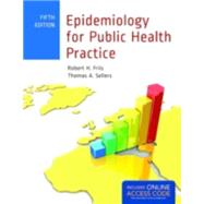 Epidemiology for Public Health Practice Access Code Bundle by Friis, Robert, 9781284103717