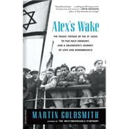 Alex's Wake by Goldsmith, Martin, 9780306823718