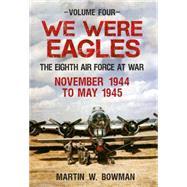 We Were Eagles 9781445633718N