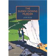 The Sussex Downs Murder by Bude, John; Edwards, Martin, 9781464203718