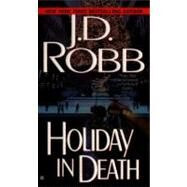 Holiday in Death by Robb, J. D., 9780425163719