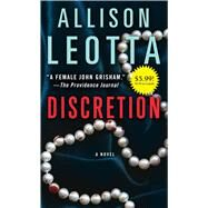 Discretion A Novel by Leotta, Allison, 9781476793719