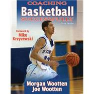 Coaching Basketball Successfully by Wootten, Morgan; Wootten, Joe, 9780736083720