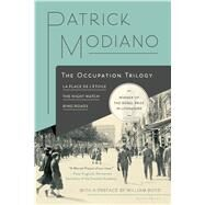 The Occupation Trilogy La Place de l'Étoile – The Night Watch – Ring Roads by Modiano, Patrick, 9781632863720