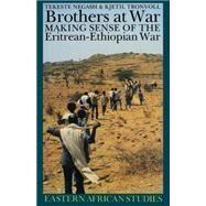 Brothers at War by Negash, Tekeste, 9780821413722