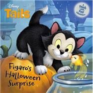 Disney Tails Figaro's Halloween Surprise by Glass, Calliope; Disney Storybook Art Team, 9781484713723