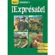 Expresate!: Spanish 3 by Humbach, Nancy A.; Velasco, Sylvia Madrigal, 9780030453724