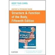 Structure & Function of the Body by Patton, Kevin T., 9780323413725