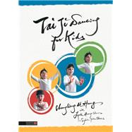 Tai Ji Dancing for Kids by Chunglaing, Al Haung, 9781848193727
